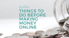Thinking of making money online? Here are some important things you should do before you start.  It will help eliminate future headaches.  Make your venture your 'business' from day 1