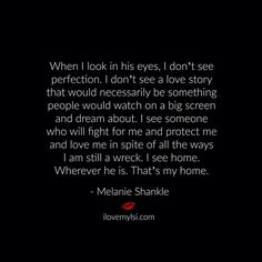 When I look at him