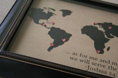 I made this for my Dad for Father's Day. It is a map of the world and each of the hearts represents a place where someone in my immediate family has served a mission for our church.  I used my Silhouette to cut out the map and the scripture in black vinyl and the hearts …