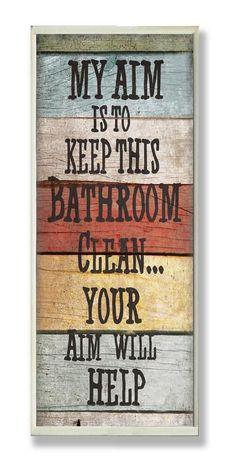 For the boys bathroom! Stupell Industries My Aim is to Keep This Bathroom Clean Wall Plaque Diy Signs, Funny Signs, Wall Signs, Bathroom Humor, Bathroom Wall Decor, Bathroom Ideas, Bathroom Pictures, Navy Bathroom, Stone Bathroom