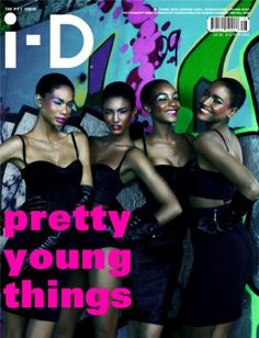 The P.Y.T. Issue   Pre-Fall 2009   Chanel Iman, Sessilee Lopez, Jourdan Dunn and Arlenis Sosa   Photography by Emma Summerton   Fashion Direction by Edward Enninful