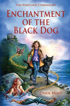 Enchantment of the Black Dog - the second in the Portland Chronicles series, by Dorset author Carol Hunt.