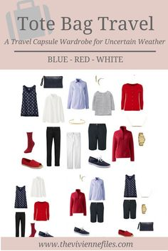 I love red, white and blue.and this wardrobe is classic enough to never go out of style. A Travel Capsule Wardrobe: Red, White and Blue for Uncertain Weather Capsule Wardrobe, Travel Wardrobe, Wardrobe Closet, Travel Capsule, Travel Packing, Packing Tips, Smart Packing, Weekend Packing, Air Travel