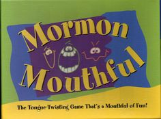 Mormon Mouthful: The tongue-twisting game that's a mouthful of fun! this is a tongue twisting game of fun for the whole family. Mutual Activities, Church Activities, Family Home Evening Games, Personal Progress Activities, Mad Gabs, Activity Day Girls, Activity Days, Sunday School Games, Church Games