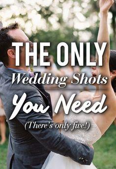 The Only Wedding Shots You Need Photo: ryanrayphoto.com/