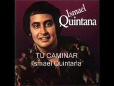 Tu Caminar - Ismael Quintana