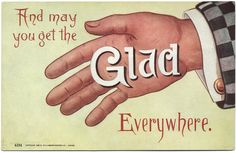 Get the Glad, everywhere