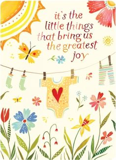 It's the little things that bring us such joy. Katie Daisy