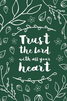 Trust the lord with all your heart inspirational quote word art print motivational poster black white motivationmonday minimalist shabby chic fashion inspo typographic wall decor Typography Quotes, Typography Prints, Typography Poster, Inspirational Posters, Motivational Posters, Trust Quotes, Daily Quotes, Bible Quotes, Bible Verses