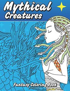 Mythical Creatures Fantasy Coloring Book (Beautiful Patterns & Designs Adult Coloring Books) (Volume 42) by Lilt Kids Coloring Books http://www.amazon.com/dp/1512219037/ref=cm_sw_r_pi_dp_nd7Bvb0PCG3HP