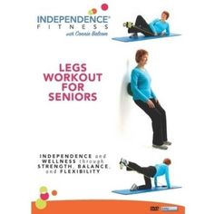 Independence Fitness: Legs Workout For Seniors Fitness Legs, Flexibility, Strength, Abs, Wellness, Workout, Crunches, Back Walkover, Abdominal Muscles
