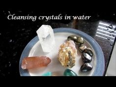 How to cleanse crystals in water & the different crystals you can and ca...