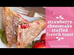 Healthy Cream Cheese Strawberry Stuffed French Toast Recipe Tutorial - YouTube