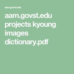 aam.govst.edu projects kyoung images dictionary.pdf