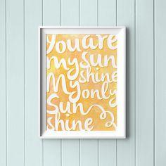 Downloadable Print You Are My Sunshine My by SugarAndBeanPrintCo