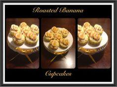 Roasted Banana Cupcakes