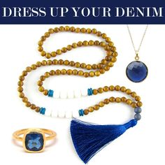 Dress up your denim with deep blue, white, brown, and gold jewelry from Tangerine Jewelry Shop.