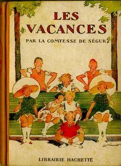 "mimbeau:  ""The Holidays"" La Comtesse de Ségur Illustration: André Pécoud (Paris, in July 22nd, 1880 - Paris, in January 28th, 1951), is a French illustrator of the XXth century."