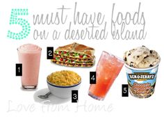 Love From Home: 5 Must Have Foods on a Deserted Island