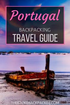 The ultimate budget guide to backpacking Portugal! Get tips and tricks for traveling around this amazing country, without spending too much money.