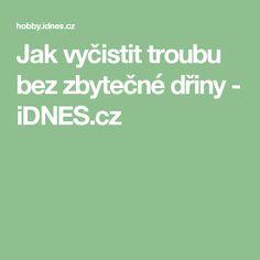 Jak vyčistit troubu bez zbytečné dřiny - iDNES.cz