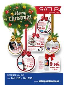Da Satur fino al 10 Dicembre tante imperdibili promozioni natalizie.