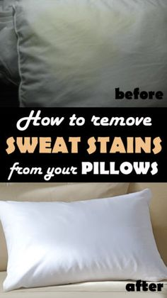 Learn how to remove sweat stains from your pillows.