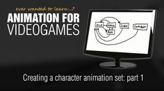Animation for Videogames tutorial: Creating a character animation set - part 1
