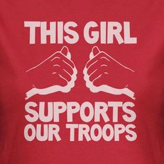 This Girl Supports Our Troops Screen Printed T-Shirt womans mens army wives wife war soldier tshirt tees