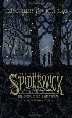 """The Spiderwick Chronicles"" by Tony DiTelizzi and Holly Black (Ages 7+). ""The five books in The Spiderwick Chronicles tell the story of what happens when 13-year-old Mallory Grace and her 9-year-old twin brothers move into the haunted Spiderwick Estate."""