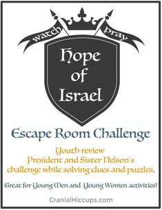 Hope of Israel Escape Room – Cranial Hiccups Mutual Activities, Youth Group Activities, Youth Games, Young Women Activities, Church Activities, Group Games, Youth Groups, Family Games, Summer Activities