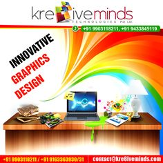 INNOVATIVE GRAPHICS DESIGN Visit at: www.kre8iveminds.com Or Call Us at: +91 9903118211
