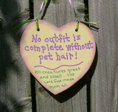 Pet Hair Christian yellow country decor Sign by ifrogcrafts, $6.00