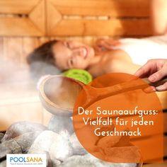 Der Saunaaufguss: Vielfalt für jeden Geschmack #sauna #aufguss