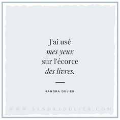Citation - Sandra Dulier - livres - Instagram