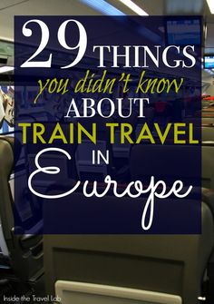 Tips, tricks and trivia about travelling by train in Europe, arguably the best (and most scenic) way to get from point A to B. Via @insidetravellab http://www.insidethetravellab.com/train-travel-in-europe/