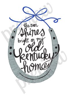 My Old Kentucky home printable- Shop Little Mrs. Fancy Pants!