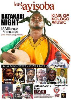 King Ayisoba presents Batakari Night at Alliance Française d'Accra. Ft. Wanlov, Yaa Pono etc.  Jan 30, 2015.