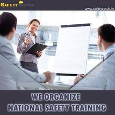 We organize National Safety Training