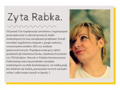 Zyta Rabka, czyli nasza specjalistka od pozyskiwania funduszy.