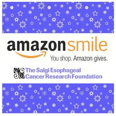 When you shop AmazonSmile, Amazon will make a donation to our #charity in support of esophageal #cancer awareness & research! Visit: smile.amazon.com/ch/45-3633809