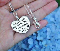 Charm Necklace - .925 Sterling Silver Chain - Dogs Aren't My Whole Life, They Make My Life Whole Pendant - Paw Print Heart Puppy Lover Gift