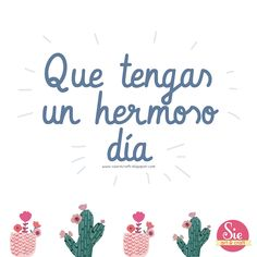 Sie - Art & Craft: Y lo mejor vendrá ♥ Good Day Quotes, Good Morning Quotes, Cute Quotes, Magic Nails, Positive Images, Love Pictures, Mail Art, Happy Day, Gods Love