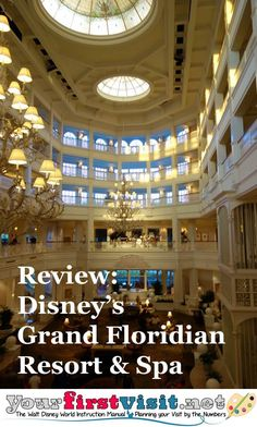 Review -  Disney's Grand Floridian Resort and Spa from yourfirstvisit.net