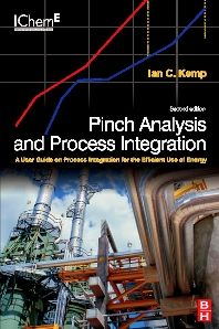 Pinch Analysis and Process Integration (2nd Edition) : A User Guide on Process Integration for the Efficient Use of Energy - Ian C.  Kemp - Source : http://store.elsevier.com/product.jsp?isbn=9780750682602=search