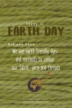 Wednesday April Today is Earth Day. The Earth day. ⠀⠀⠀⠀⠀⠀⠀⠀⠀ Earth Day has been celebrated every April 2 Our Environment, Climate Action, Fabric Yarn, Earth Day, Fabric Design, Wednesday, 50th, Politics, Quotes