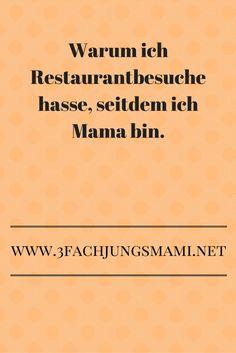 Restaurantbesuche mit Kindern - ein sarkastischer Einblick ins Mutterglück