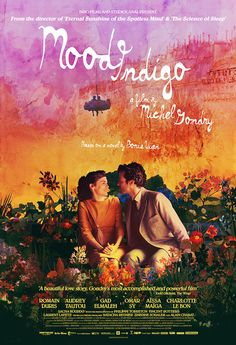 Mood Indigo (L'écume des jours) - Michel Gondry - 2013 - starring Audrey Tautou, Romain Duris and Omar Sy - Alamo Drafthouse poster