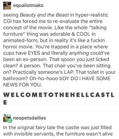 In a deleted scene le fou came face to face with a toilet, so, yeeeaaah Disney Stuff, Disney Love, Disney Magic, Tumblr Funny, Funny Memes, Hilarious, Jokes, Disney And Dreamworks, Disney Pixar