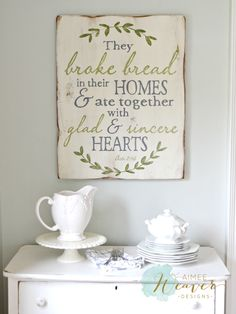 They broke bread in their homes and ate together with glad and sincere hearts. Acts 2:46 | wood sign by Aimee Weaver Designs | kitchen sign | dining room sign
